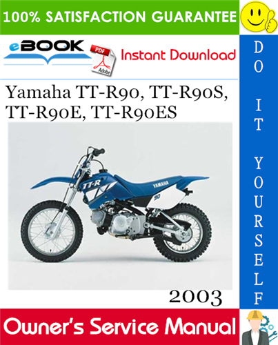 Thumbnail ☆☆ Best ☆☆ 2003 Yamaha TT-R90, TT-R90S, TT-R90E, TT-R90ES Motorcycle Owners Service Manual
