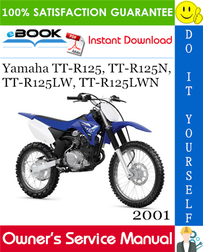 Thumbnail ☆☆ Best ☆☆ 2001 Yamaha TT-R125, TT-R125N, TT-R125LW, TT-R125LWN Motorcycle Owners Service Manual