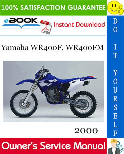 Thumbnail ☆☆ Best ☆☆ 2000 Yamaha WR400F, WR400FM Motorcycle Owners Service Manual