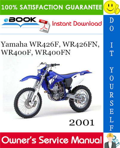 Thumbnail ☆☆ Best ☆☆ 2001 Yamaha WR426F, WR426FN, WR400F, WR400FN Motorcycle Owners Service Manual