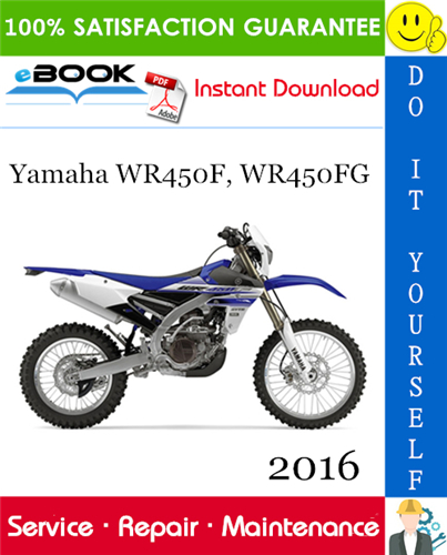 Thumbnail ☆☆ Best ☆☆ 2016 Yamaha WR450F, WR450FG Motorcycle Service Repair Manual