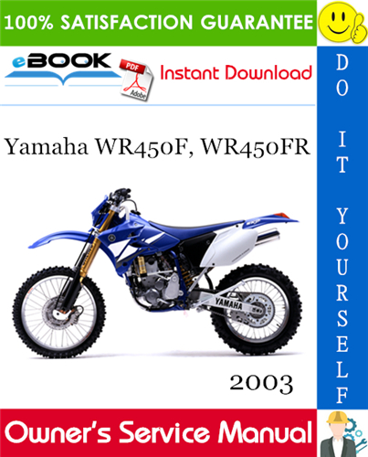 Thumbnail ☆☆ Best ☆☆ 2003 Yamaha WR450F, WR450FR Motorcycle Owners Service Manual