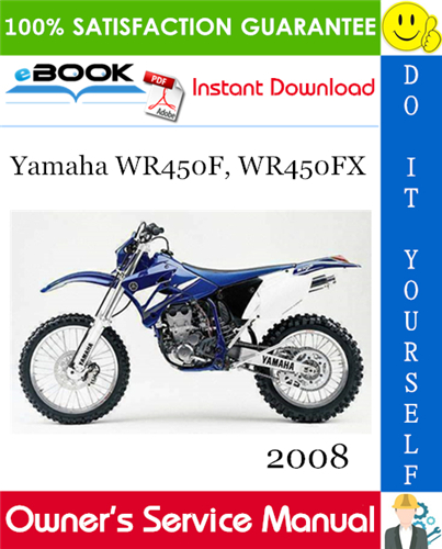 Thumbnail ☆☆ Best ☆☆ 2008 Yamaha WR450F, WR450FX Motorcycle Owners Service Manual