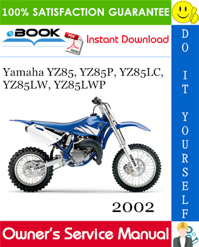 Thumbnail ☆☆ Best ☆☆ 2002 Yamaha YZ85, YZ85P, YZ85LC, YZ85LW, YZ85LWP Motorcycle Owners Service Manual