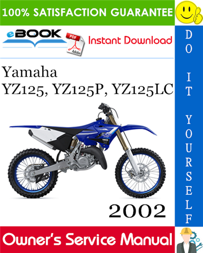 Thumbnail ☆☆ Best ☆☆ 2002 Yamaha YZ125, YZ125P, YZ125LC Motorcycle Owners Service Manual
