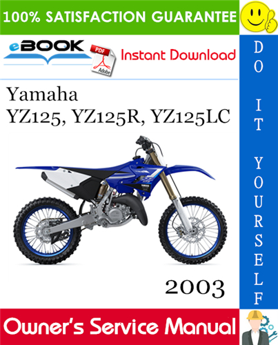 Thumbnail ☆☆ Best ☆☆ 2003 Yamaha YZ125, YZ125R, YZ125LC Motorcycle Owners Service Manual