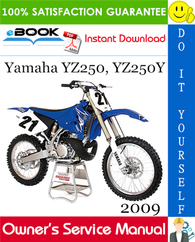 Thumbnail ☆☆ Best ☆☆ 2009 Yamaha YZ250, YZ250Y Motorcycle Owners Service Manual