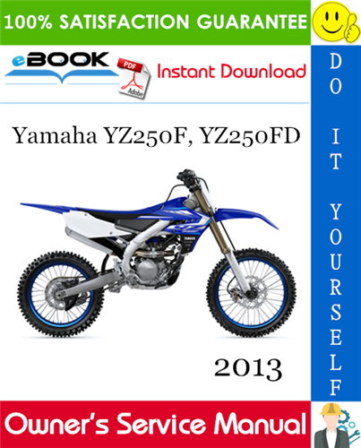 Thumbnail ☆☆ Best ☆☆ 2013 Yamaha YZ250F, YZ250FD Motorcycle Owners Service Manual