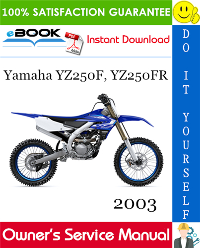 Thumbnail ☆☆ Best ☆☆ 2003 Yamaha YZ250F, YZ250FR Motorcycle Owners Service Manual
