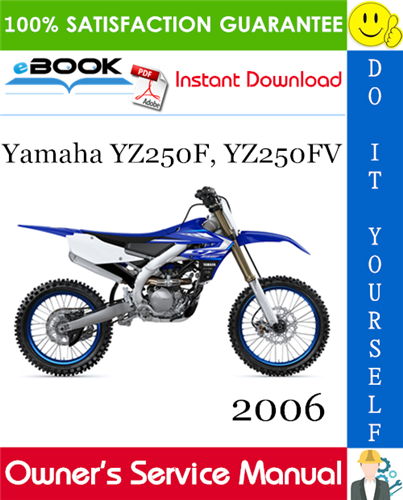 Thumbnail ☆☆ Best ☆☆ 2006 Yamaha YZ250F, YZ250FV Motorcycle Owners Service Manual