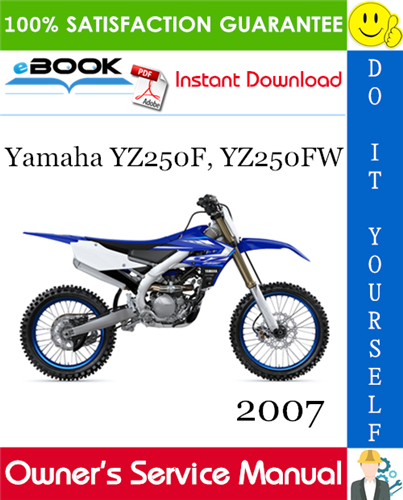 Thumbnail ☆☆ Best ☆☆ 2007 Yamaha YZ250F, YZ250FW Motorcycle Owners Service Manual