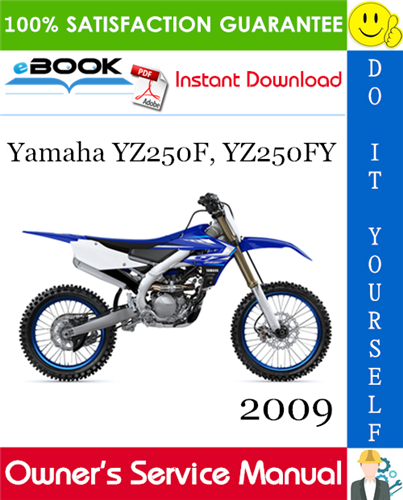 Thumbnail ☆☆ Best ☆☆ 2009 Yamaha YZ250F, YZ250FY Motorcycle Owners Service Manual