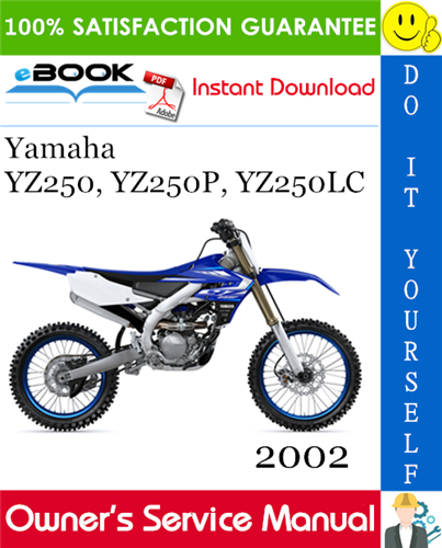 Thumbnail ☆☆ Best ☆☆ 2002 Yamaha YZ250, YZ250P, YZ250LC Motorcycle Owners Service Manual