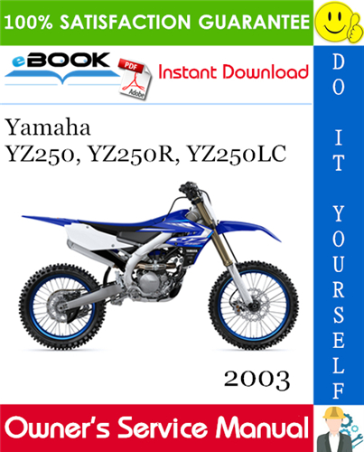 Thumbnail ☆☆ Best ☆☆ 2003 Yamaha YZ250, YZ250R, YZ250LC Motorcycle Owners Service Manual