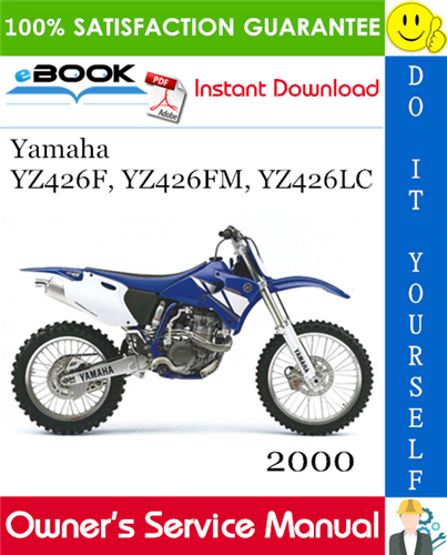 Thumbnail ☆☆ Best ☆☆ 2000 Yamaha YZ426F, YZ426FM, YZ426LC Motorcycle Owners Service Manual
