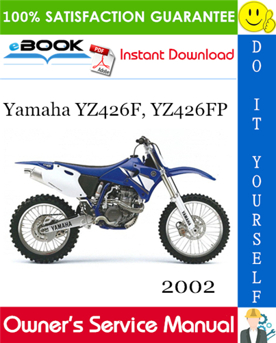 Thumbnail ☆☆ Best ☆☆ 2002 Yamaha YZ426F, YZ426FP Motorcycle Owners Service Manual
