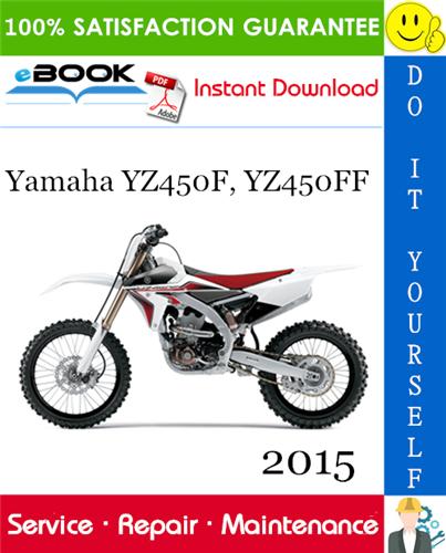 Thumbnail ☆☆ Best ☆☆ 2015 Yamaha YZ450F, YZ450FF Motorcycle Service Repair Manual