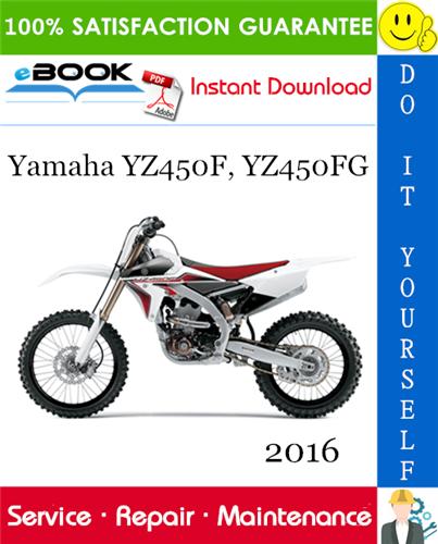 Thumbnail ☆☆ Best ☆☆ 2016 Yamaha YZ450F, YZ450FG Motorcycle Service Repair Manual