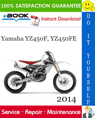 Thumbnail ☆☆ Best ☆☆ 2014 Yamaha YZ450F, YZ450FE Motorcycle Service Repair Manual
