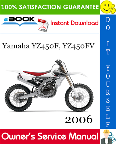 Thumbnail ☆☆ Best ☆☆ 2006 Yamaha YZ450F, YZ450FV Motorcycle Owners Service Manual