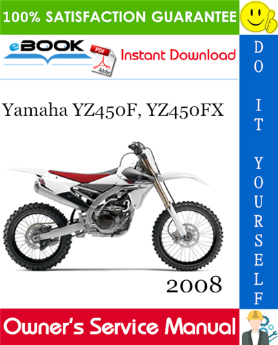 Thumbnail ☆☆ Best ☆☆ 2008 Yamaha YZ450F, YZ450FX Motorcycle Owners Service Manual
