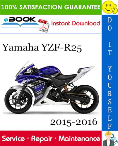 Thumbnail ☆☆ Best ☆☆ Yamaha YZF-R25 Motorcycle Service Repair Manual 2015-2016 Download