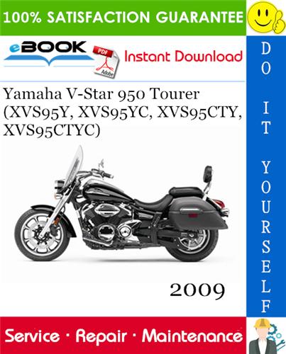 Thumbnail ☆☆ Best ☆☆ 2009 Yamaha V-Star 950 Tourer (XVS95Y, XVS95YC, XVS95CTY, XVS95CTYC) Motorcycle Service Repair Manual