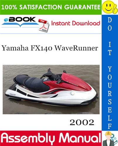 Thumbnail ☆☆ Best ☆☆ 2002 Yamaha FX140 WaveRunner Assembly Manual