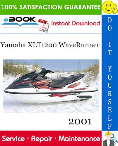 Thumbnail ☆☆ Best ☆☆ 2001 Yamaha XLT1200 WaveRunner Service Repair Manual + Assembly Manual