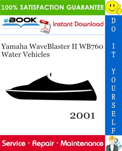Thumbnail ☆☆ Best ☆☆ 2001 Yamaha WaveBlaster II WB760 Water Vehicles Service Repair Manual