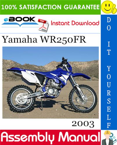 Thumbnail ☆☆ Best ☆☆ 2003 Yamaha WR250FR Motorcycle Assembly Manual