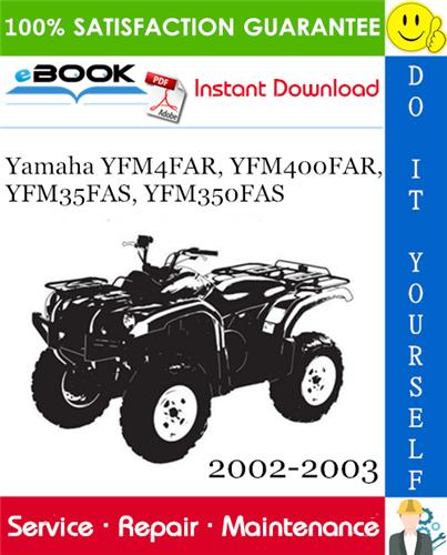 Thumbnail Yamaha YFM4FAR, YFM400FAR, YFM35FAS, YFM350FAS ATV Service Repair Manual 2002-2003 Download