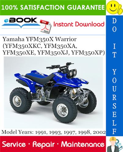 Thumbnail ☆☆ Best ☆☆ Yamaha YFM350X Warrior (YFM350XKC, YFM350XA, YFM350XE, YFM350XJ, YFM350XP) ATV Service Repair Manual (Model Years: 1991, 1993, 1997, 1998, 2002) Download