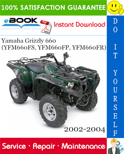 Thumbnail ☆☆ Best ☆☆ Yamaha Grizzly 660 (YFM660FS, YFM660FP, YFM660FR) ATV Service Repair Manual 2002-2004 Download