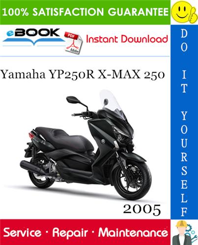 Thumbnail ☆☆ Best ☆☆ 2005 Yamaha YP250R X-MAX 250 Scooter Service Repair Manual