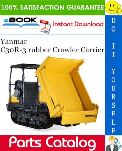 Thumbnail ☆☆ Best ☆☆ Yanmar C30R-3 rubber Crawler Carrier Parts Catalog Manual (for U.S.A.)