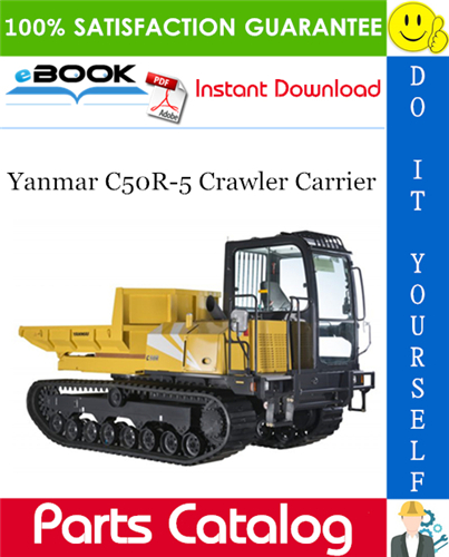Thumbnail ☆☆ Best ☆☆ Yanmar C50R-5 Crawler Carrier Parts Catalog Manual (for U.S.A., New Zealand)