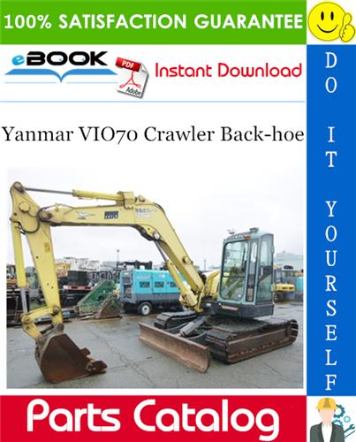 Thumbnail ☆☆ Best ☆☆ Yanmar VIO70 Crawler Back-hoe Parts Catalog Manual