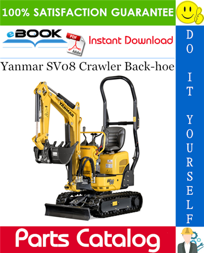Thumbnail ☆☆ Best ☆☆ Yanmar SV08 Crawler Back-hoe Parts Catalog Manual