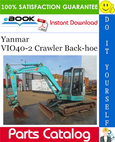 Thumbnail ☆☆ Best ☆☆ Yanmar VIO40-2 Crawler Back-hoe Parts Catalog Manual