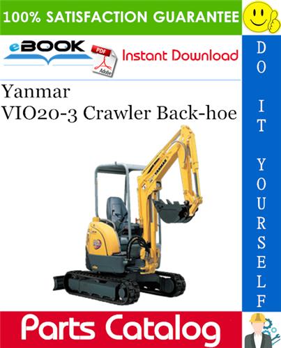 Thumbnail ☆☆ Best ☆☆ Yanmar VIO20-3 Crawler Back-hoe Parts Catalog Manual (for Japan)
