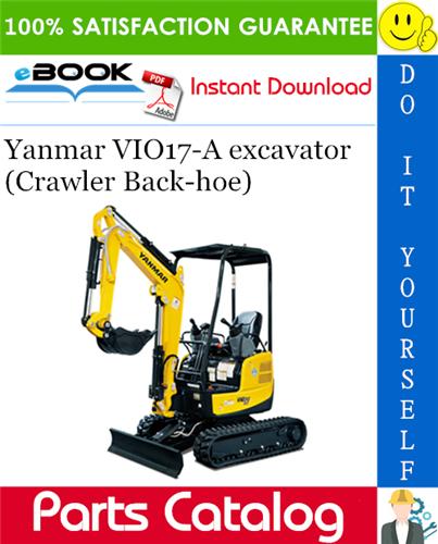 Thumbnail Yanmar VIO17-A excavator (Crawler Back-hoe) Parts Catalog Manual (for U.S.A.)