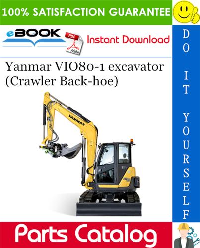 Thumbnail Yanmar VIO80-1 excavator (Crawler Back-hoe) Parts Catalog Manual (for U.S.A.)