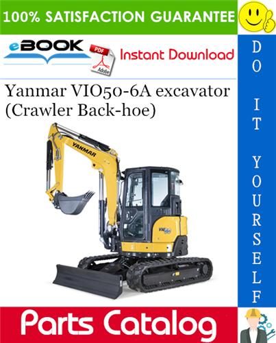 Thumbnail Yanmar VIO50-6A excavator (Crawler Back-hoe) Parts Catalog Manual (for U.S.A.)