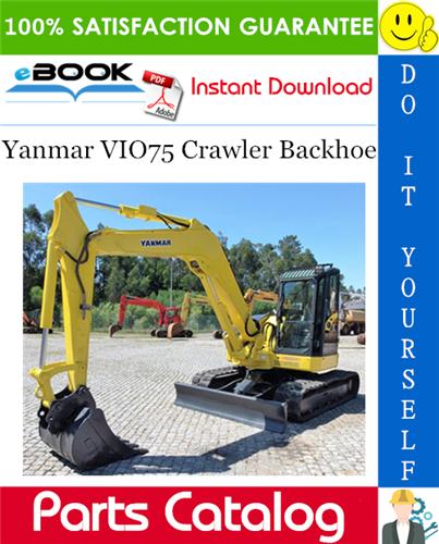Thumbnail Yanmar VIO75 Crawler Backhoe Parts Catalog Manual (for U.S.A., Australia, New Zealand)