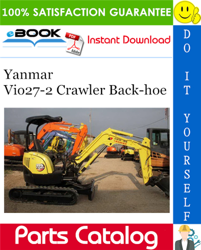 Thumbnail ☆☆ Best ☆☆ Yanmar Vio27-2 Crawler Back-hoe Parts Catalog Manual (for U.S.A., Australia, New Zealand)