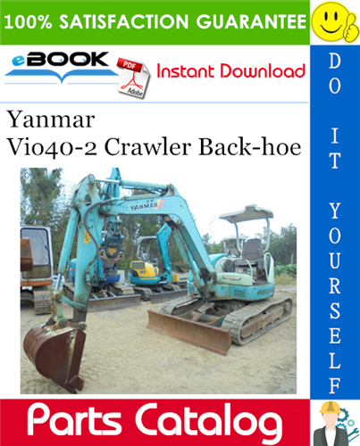 Thumbnail ☆☆ Best ☆☆ Yanmar Vio40-2 Crawler Back-hoe Parts Catalog Manual (for U.S.A., Australia, New Zealand)