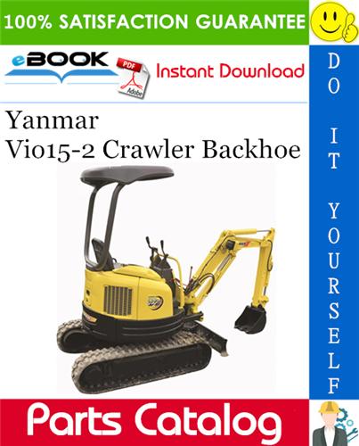 Thumbnail Yanmar Vio15-2 Crawler Backhoe Parts Catalog Manual (for U.S.A., Australia)