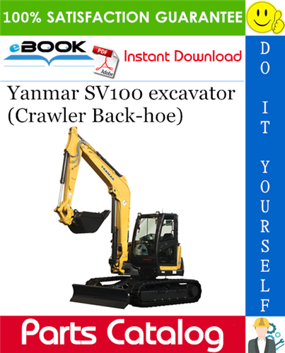 Thumbnail Yanmar SV100 excavator (Crawler Back-hoe) Parts Catalog Manual (for U.S.A., Australia, New Zealand)