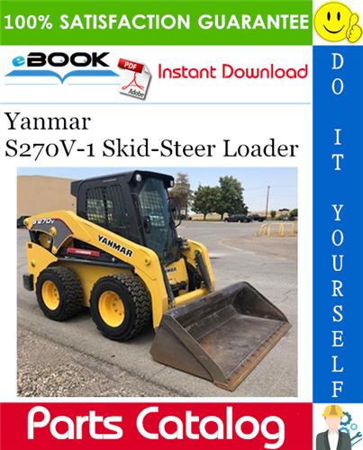 Thumbnail ☆☆ Best ☆☆ Yanmar S270V-1 Skid-Steer Loader Parts Catalog Manual